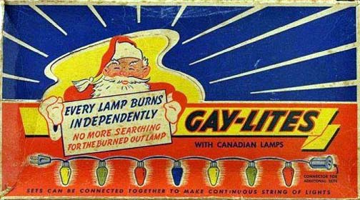The cool thing about gay Xmas light sets is that you don't actually have to put them up. Just leave the box mounted by your front door. It helps keep Jehovah witnesses and Mormon missionaries from ringing your doorbell.